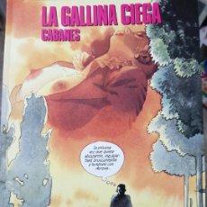 Cómics: LA GALLINA CIEGA (CABANES). Lote 184296398