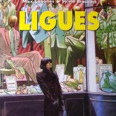 Cómics: LIGUES (DE CABANES Y BRASQUET). Lote 184296666