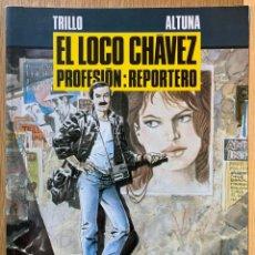 Cómics: EL LOCO CHÁVEZ PROFESIÓN: REPORTERO - TRILLO, ALTUNA - COLECCION B/N Nº 13. Lote 184602951