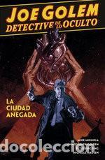 JOE GOLEM DETECTIVE DE LO OCULTO 3 LA CIUDAD ANEGADA (Tebeos y Comics - Norma - Comic USA)