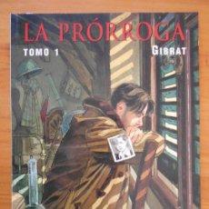 Cómics: LA PRORROGA TOMO 1 - GIBRAT - CIMOC EXTRA COLOR Nº 153 - NORMA (GR). Lote 187159180