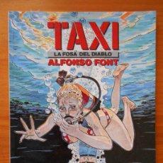 Cómics: TAXI Nº 3 - LA FOSA DEL DIABLO - ALFONSO FONT - CIMOC EXTRA COLOR Nº 78 - NORMA (B). Lote 187175300