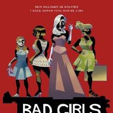 Cómics: CÓMICS. BAD GIRLS - VICTOR SANTOS/ALEX DE CAMPI (CARTONÉ). Lote 189288858