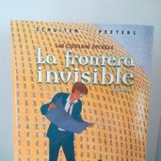 Cómics: LA FRONTERA INVISIBLE. LAS CIUDADES OSCURAS. SCHUITEN. PEETERS. NORMA EDITORIAL. TAPA DURA. Lote 189780180