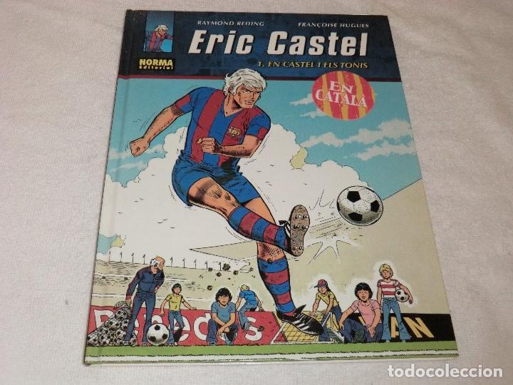 ERIC CASTEL . 1 . EN CASTEL I ELS TONIS . EN CATALA (Tebeos y Comics - Norma - Otros)