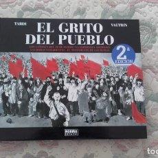 Cómics: EL GRITO DEL PUEBLO INTEGRAL, DE TARDI Y VAUTRIN. Lote 205684100