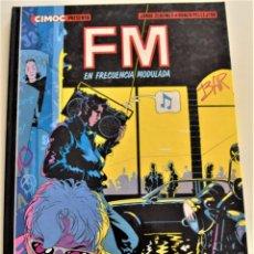 Cómics: TOMO FM EN FRECUENCIA MODULADA - JORGE ZENTNER Y RUBÉN PELLEJERO - AÑO 1985 - 1ª EDICIÓN. Lote 190978785