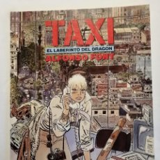 Comics : TAXI EL LABERINTO DEL DRAGON 47. Lote 191327343