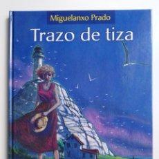 Cómics: MIGUELANXO PRADO TRAZO DE TIZA NORMA EDITORIAL 2007 PRIMERA EDICIÓN EN CARTONÉ. Lote 191450458
