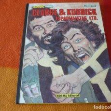 Cómics: CLARKE & KUBRICK ESPACIALISTAS LTD ( ALFONSO FONT ) ¡BUEN ESTADO! NORMA TAPA DURA. Lote 192152420