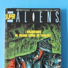 Cómics: SUPER ALIENS - SERIE NOSTROMO - Nº1 - NORMA EDITORIAL. Lote 192172410
