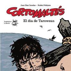 Comics: CÓMICS. CORTO MALTÉS. EL DÍA DE TAROWEAN - JUAN DÍAZ CANALES/RUBÉN PELLEJERO (CARTONÉ). Lote 192394982