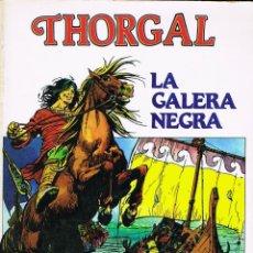 Cómics: THORGAL 4 LA GALERA NEGRA POR ROSINSKI Y VAN HAMME. Lote 192563386