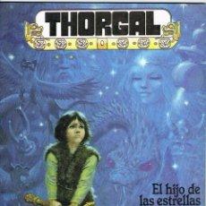 Cómics: THORGAL 7 EL HIJO DE LAS ESTRELLAS POR ROSINSKI Y VAN HAMME. Lote 192563701