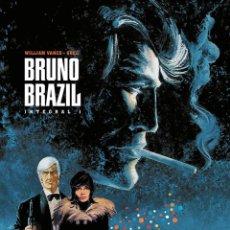 Cómics: BRUNO BRAZIL. COLECCION COMPLETA. 3 INTEGRALES DE 200 PGNS C/U. PONENT MON. GREG Y WILLIAM VANCE. Lote 222110172