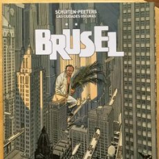 Cómics: LAS CIUDADES OSCURAS - BRUSEL - COMIC DE SCHUITEN Y PEETERS. Lote 194101448