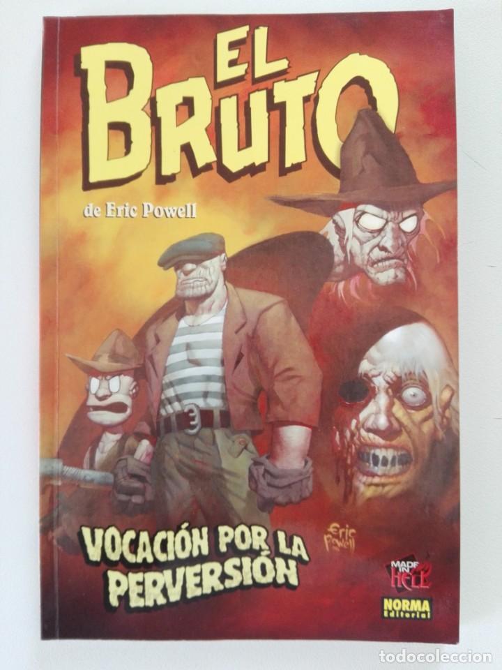 EL BRUTO: VOCACIÓN POR LA PERVERSIÓN (ERIC POWELL) - COL. MADE IN HELL Nº 9 - NORMA (Tebeos y Comics - Norma - Comic USA)
