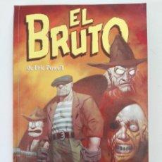 Cómics: EL BRUTO: VOCACIÓN POR LA PERVERSIÓN (ERIC POWELL) - COL. MADE IN HELL Nº 9 - NORMA. Lote 194142903