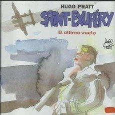 Cómics: COLECCIÓN HUGO PRATT 4: SAINT-EXUPÉRY, EL ÚLTIMO VUELO, 2004, NORMA, IMPECABLE. Lote 194154861