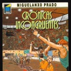 Cómics: COLECCIÓN PANDORA - NORMA / NÚMERO 6 (CRÓNICAS INCONGRUENTES). Lote 194225212