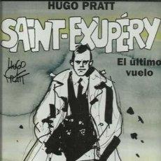 Cómics: COLECCIÓN HUGO PRATT 4: SAINT-EXUPÉRY, EL ÚLTIMO VUELO, 1995, NORMA PRIMERA EDICIÓN, IMPECABLE. Lote 194282773