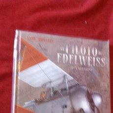Cómics: EL PILOTO DEL EDELWEISS - 1 VALIENTE - YANN & HUGAULT - CARTONE. Lote 194358330