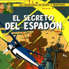 Cómics: LAS AVENTURAS DE BLAKE Y MORTIMER. EL SECRETO DEL ESPADON. TOMO 3. EDGAR P. JACOBS. NORMA, 2004. Lote 194583978