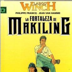 Cómics: LARGO WINCH. Nº 7. LA FORTALEZA DE MAKILING. PHILIPPE FRANCQ - JEAN VAN HAMME. NORMA, 2004.. Lote 194586258