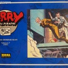 Cómics: TERRY Y LOS PIRATAS , PAGINAS DOMINICALES Nº 7 , NORMA EDITORIAL. Lote 194618212