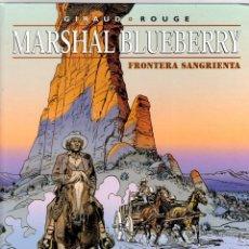Comics: MARSHAL BLUEBERRY. Nº 39. FRONTERA SANGRIENTA. GIRAUD - ROUGE. NORMA, 2000. 1ª EDICION. Lote 194665138