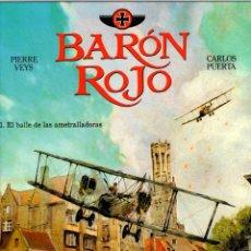 Cómics: BARON ROJO. Nº 1. EL BAILE DE LAS AMETRALLADORAS. PIERRE VEYS - CARLOS PUERTA. NORMA 2016 1ª EDICION. Lote 194684111