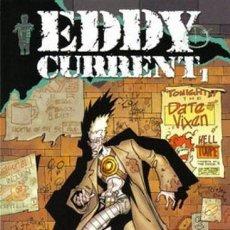 Cómics: EDDY CURRENT COLECCIÓN COMPLETA 3 Nº. NORMA EDITORIAL. Lote 194702433