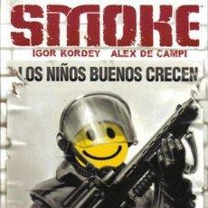 Cómics: EL DÍA DESPUÉS SMOKE. LOS NIÑOS BUENOS CRECEN NORMA EDITORIAL. Lote 194702758