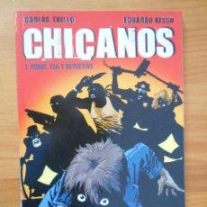Comics: CHICANOS - Nº 1 - CARLOS TRILLO / EDUARDO RISSO - NORMA (FH). Lote 194706447