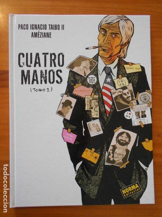 CUATRO MANOS - TOMO 2 - PACO IGNACIO TAIBO II / AMEZIANE - TAPA DURA - NORMA (IO) (Tebeos y Comics - Norma - Comic Europeo)