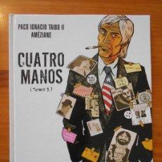 Cómics: CUATRO MANOS - TOMO 2 - PACO IGNACIO TAIBO II / AMEZIANE - TAPA DURA - NORMA (IO). Lote 194769923