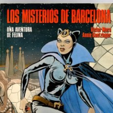 Cómics: LOS MISTERIOS DE BARCELONA. FELINA. VICTOR MORA - ANNIE GOETZINGER. CIMOC EXTRA COLOR Nº 30 1987. Lote 194777451