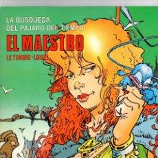 Cómics: LA BUSQUEDA DEL PAJARO DEL TIEMPO. EL MAESTRO. LE TENDRE-LOISEL. CIMOC EXTRA COLOR Nº 35 1987. Lote 194777852