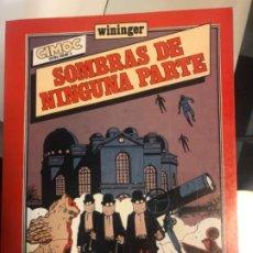 "Cómics: ""SOMBRAS DE NINGUNA PARTE"" ED 1983 CIMOC DE WININGER. Lote 194881655"