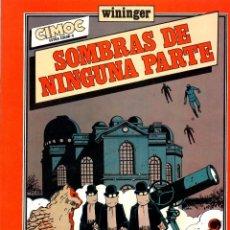 Cómics: SOMBRAS DE NINGUNA PARTE. WININGER. CIMOC EXTRA COLOR 8. NORMA, 1983. Lote 194916238
