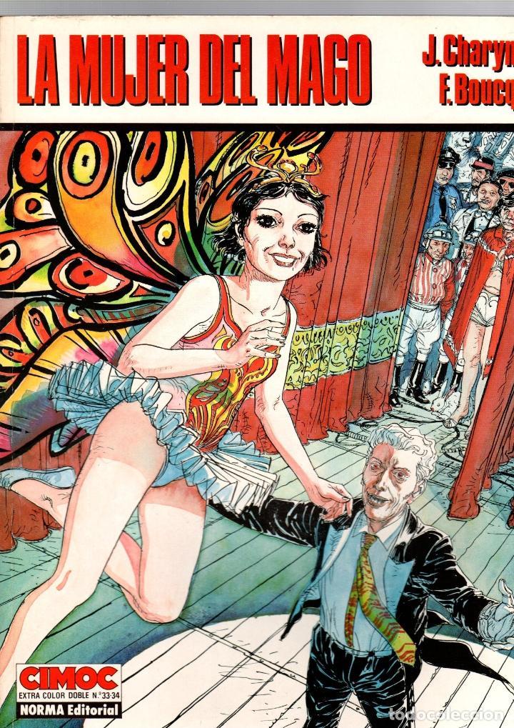 LA MUJER DEL MAGO. J. CHARYN - F. BOUCQ. CIMOC EXTRA COLOR 33-34. NORMA, 1987 (Tebeos y Comics - Norma - Cimoc)