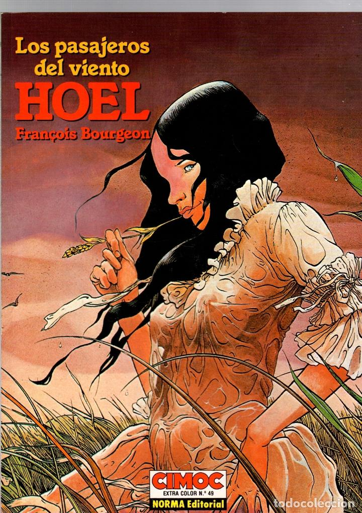 LOS PASAJEROS DEL VIENTO. HOEL. FRANÇOIS BOURGEON. CIMOC EXTRA COLOR 49. NORMA, 1989 (Tebeos y Comics - Norma - Cimoc)