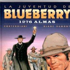 Cómics: LA JUVENTUD DE BLUEBERRY. Nº 51. 1276 ALMAS. CORTEGGIANI - BLANC-DUMONT NORMA 2010. Lote 194920278