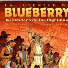 Cómics: LA JUVENTUD DE BLUEBERRY. Nº 50. EL SENDERO DE LAS LAGRIMAS. CORTEGGIANI - BLANC-DUMONT. 2009. Lote 194920866