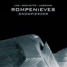 Cómics: CÓMICS. ROMPENIEVES - JACQUES LOB/BENJAMIN LEGRAND/JEAN-MARC ROCHETTE (CARTONE). Lote 194937767