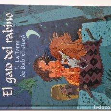 Cómics: EL GATO DEL RABINO 7: LA TORRE DE BAB-EL-OUED, JOANN SFAR. Lote 195036753