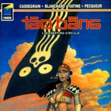 Cómics: TAO BANG-1: EL SÉPTIMO CÍRCULO (NORMA, 1999) COL. `PANDORA-84 DE BLANCHARD, VATINE, PECQUEUR. Lote 195089218