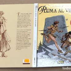 Cómics: PLUMA AL VIENTO. EL INTEGRAL. COTHIAS - JUILLARD. NORMA 2005. 1ª EDICION. Lote 195098112