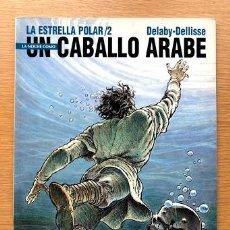 Cómics: LA NOCHE COMO UN CABALLO ÁRABE / LA ESTRELLA POLAR / TOMO 2. . Lote 195139108