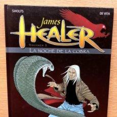Cómics: JAMES HEALER TOMO 2. / LA NOCHE DE LA COBRA.. Lote 195140153